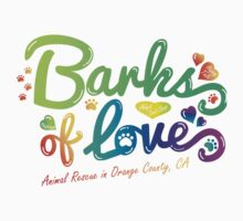 Clothing - Barks of Love (Colors on White) by Barks of Love Animal Rescue