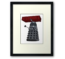 Exterminate with Kindness Framed Print