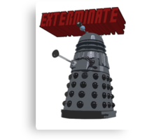 Exterminate with Kindness Canvas Print