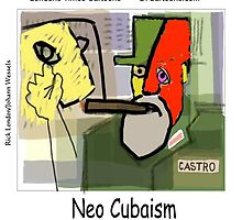 Picasso's Castro - NeoCubaism by Rick  London