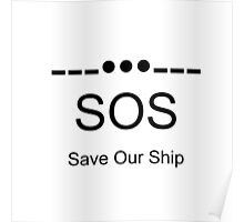 Save Our Ship ---•••--- Poster