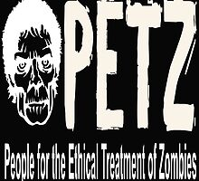 PETZ PEOPLE FOR THE ETHICAL TREATMENT OF ZOMBIES by Divertions