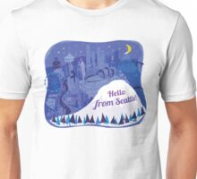 Hello from Seattle! by Wendy Wahman Unisex T-Shirt