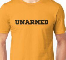 UNARMED Unisex T-Shirt