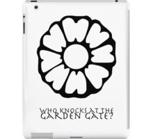 Who Knocks at the Garden Gate? iPad Case/Skin