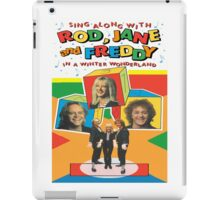 Rod, Jane & Freddy 6 iPad Case/Skin