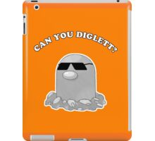 Can You Diglett? iPad Case/Skin