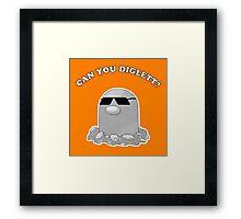 Can You Diglett? Framed Print