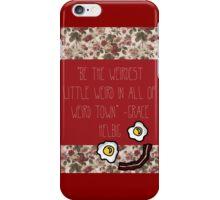Grace Helbig Weird Qoute iPhone Case/Skin