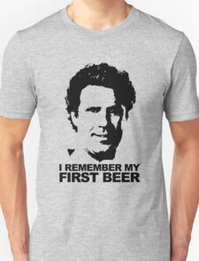 I Remember My First Beer - Brennan T-Shirt