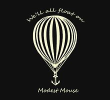 Modest Mouse Float on With Balloon Unisex T-Shirt
