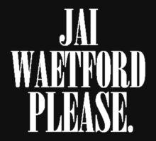 Jai Waetford Please. by PerthWaetforder