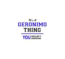 It's a GERONIMO thing, you wouldn't understand !! by thestarmaker