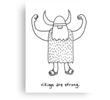 Vikings are strong black and white drawing Canvas Print