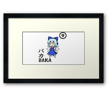 BAKA!! ⑨⑨⑨⑨⑨⑨⑨⑨⑨⑨ CIRNO STRONG! Framed Print