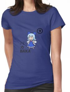 BAKA!! ⑨⑨⑨⑨⑨⑨⑨⑨⑨⑨ CIRNO STRONG! Womens Fitted T-Shirt