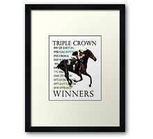Triple Crown Winners Framed Print