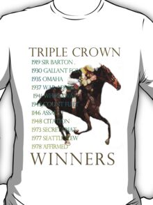 Triple Crown Winners T-Shirt