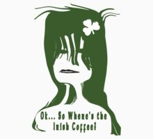 Where's the Irish Coffee? by SaMack