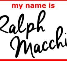 Ralph Macchio Name Tag Sticker