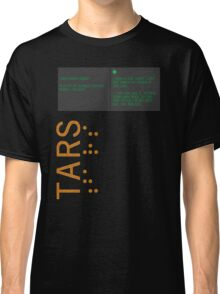 TARS: Slaves for My Robot Colony Classic T-Shirt