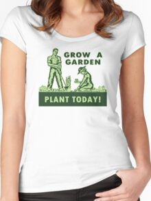 Grow A Garden - Plant Today! Women's Fitted Scoop T-Shirt