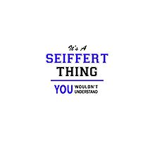 It's a SEIFFERT thing, you wouldn't understand !! by thestarmaker