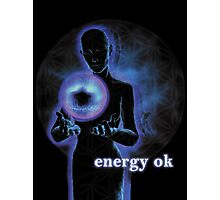 Energy OK Photographic Print
