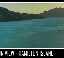 Our View - Hamilton Island by Tracy King