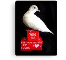 Hug Me My Valentine I'm Yours I♥U - White Dove - NZ Canvas Print