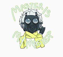 Master is My Master! (gasmask ver) Unisex T-Shirt