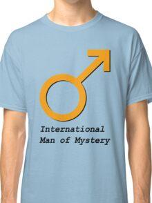 International Man of Mystery Classic T-Shirt