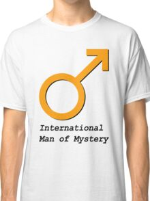 International Man of Mystery Classic T-Shirt