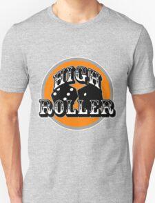 High roller t-shirts T-Shirt