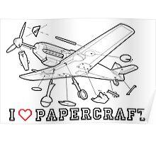 i love papercraft Poster