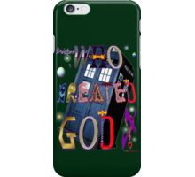 Who Created God? Who Created God. iPhone Case/Skin