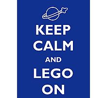 Keep Calm and Lego On Photographic Print