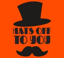 HATS OFF TO YOU  Kids Tee