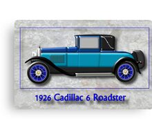 1926 Cadillac 6 Roadster Canvas Print