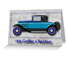 1926 Cadillac 6 Roadster Greeting Card