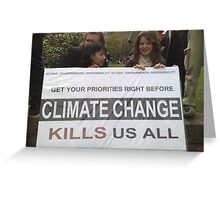 climate change? Greeting Card