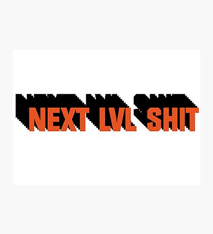 Next Level Shit Game Pc Xbox PS Gamer Gift T-Shirts Photographic Print