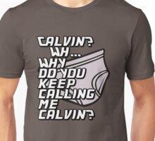 Calvin? Unisex T-Shirt