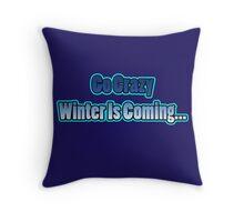 Go Crazy Throw Pillow