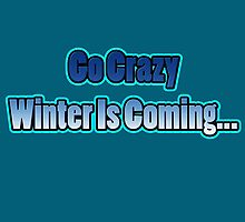 Go Crazy by NoviceMonster