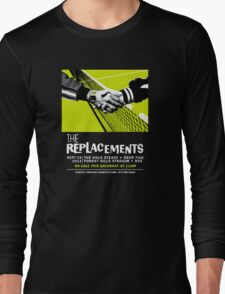 The Replacements Forest Hills show Long Sleeve T-Shirt