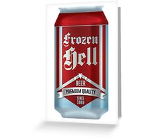 Beer - Frozen Hell Greeting Card