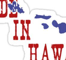 Made in Hawaii Sticker