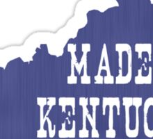 Made in Kentucky Sticker