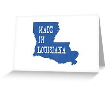 Made in Louisiana Greeting Card